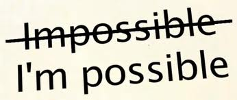 Image result for even impossible says i'm possible